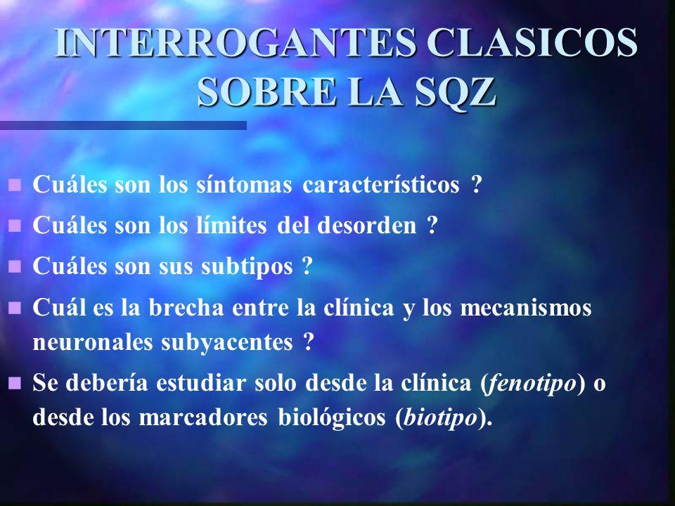 INTERROGANTES CLASICOS SOBRE LA SQZ Cuáles son los síntomas característicos .