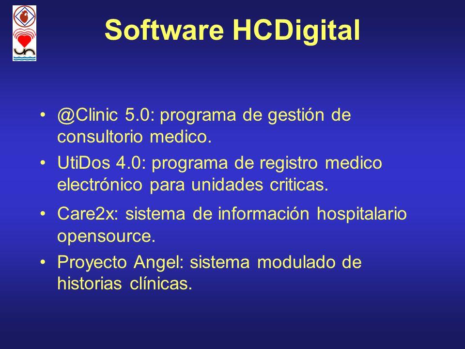 Software HCDigital @Clinic 5.0: programa de gestión de consultorio medico. UtiDos 4.0: programa de registro medico electrónico para unidades criticas.