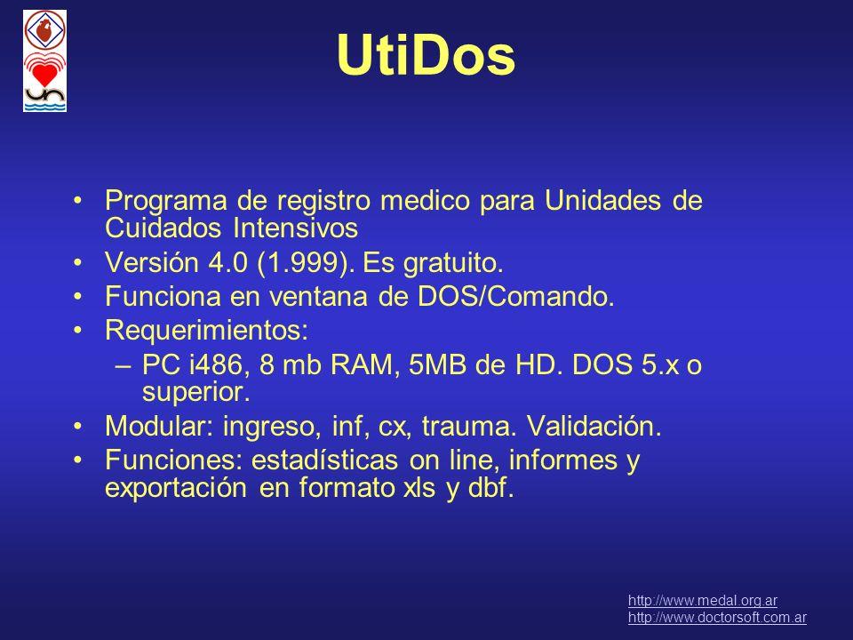 UtiDos Programa de registro medico para Unidades de Cuidados Intensivos Versión 4.0 (1.999). Es gratuito. Funciona en ventana de DOS/Comando. Requerim
