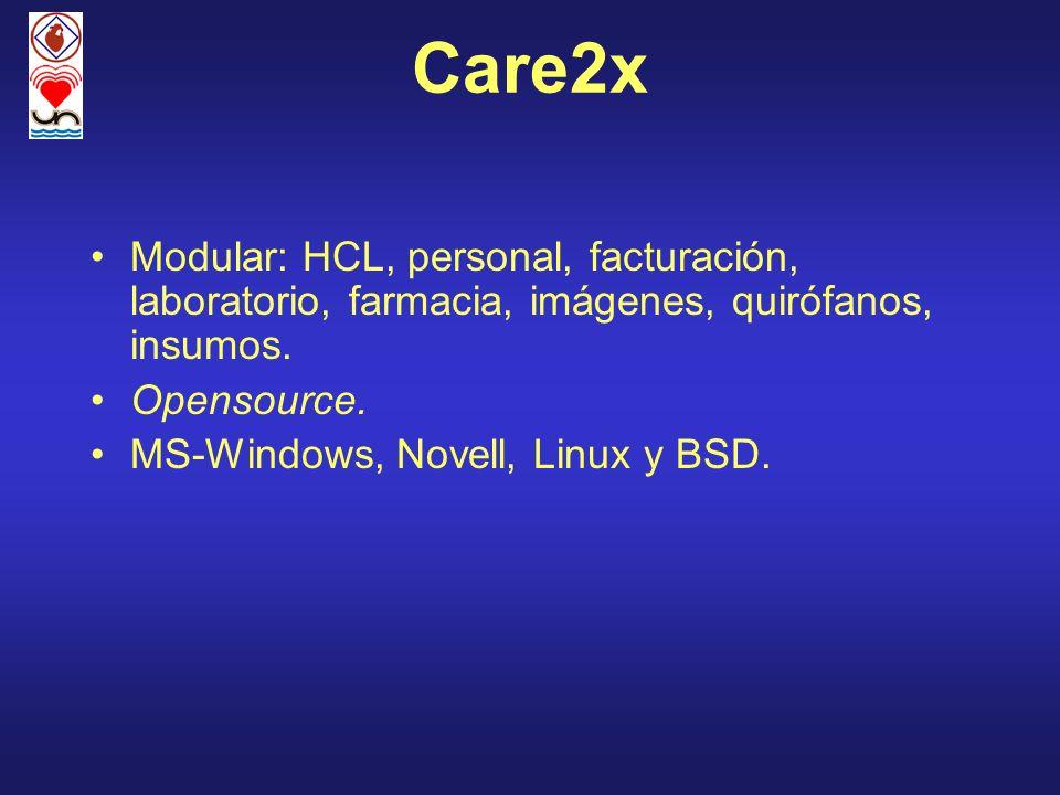 Care2x Modular: HCL, personal, facturación, laboratorio, farmacia, imágenes, quirófanos, insumos. Opensource. MS-Windows, Novell, Linux y BSD.