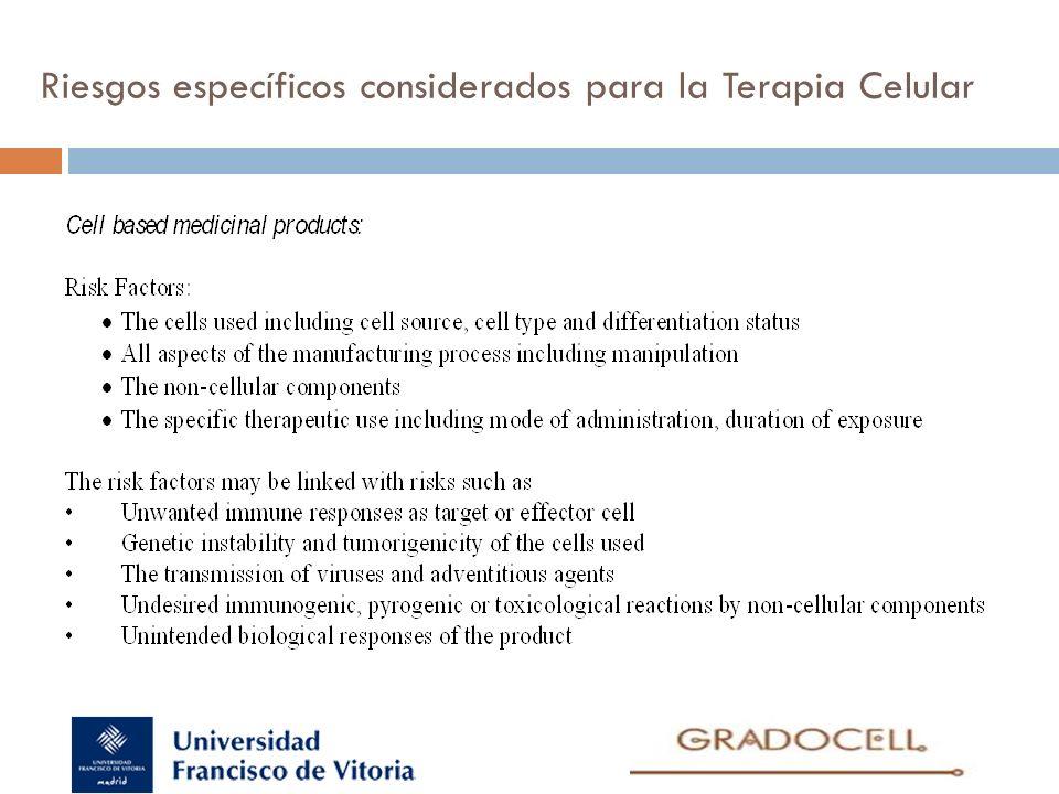 Riesgos específicos considerados para la Terapia Celular