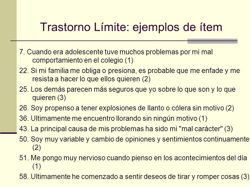 Trastorno Límite: ejemplos de ítem 7.