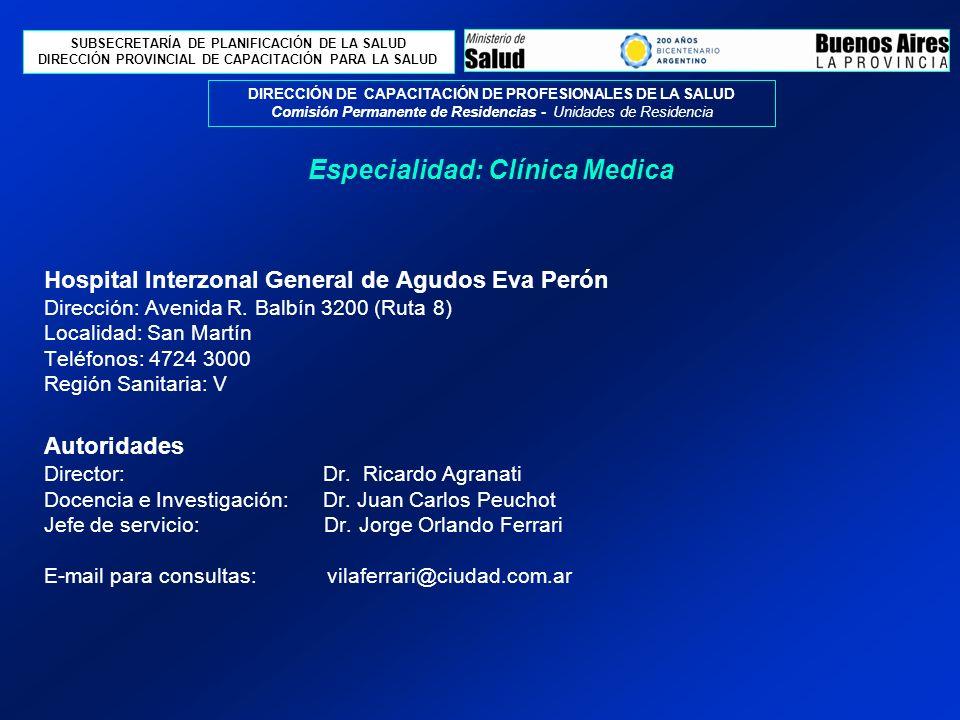 Perfil asistencial del servicio sede El Hospital se encuentra situado en Balbín 3200, San Martín, Provincia de Buenos Aires.