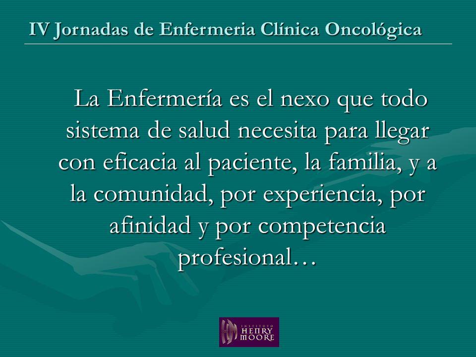 La Enfermería es el nexo que todo sistema de salud necesita para llegar con eficacia al paciente, la familia, y a la comunidad, por experiencia, por a