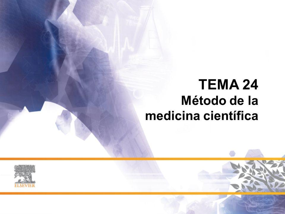 TEMA 24 Método de la medicina científica