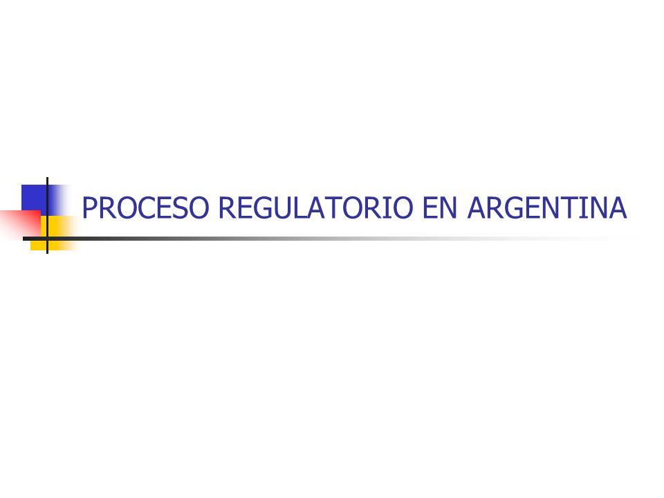 PROCESO REGULATORIO EN ARGENTINA