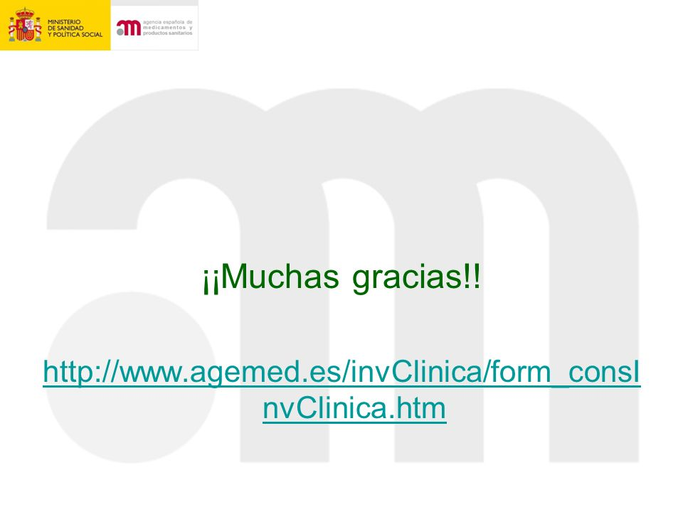 ¡¡Muchas gracias!! http://www.agemed.es/invClinica/form_consI nvClinica.htm