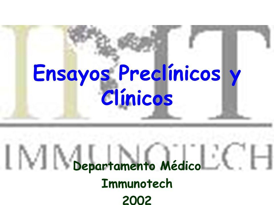 Ensayos Preclínicos y Clínicos Departamento Médico Immunotech 2002