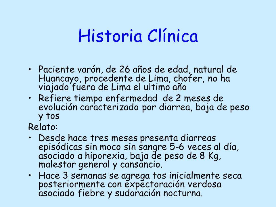 Historia Clínica Paciente varón, de 26 años de edad, natural de Huancayo, procedente de Lima, chofer, no ha viajado fuera de Lima el ultimo año Refier