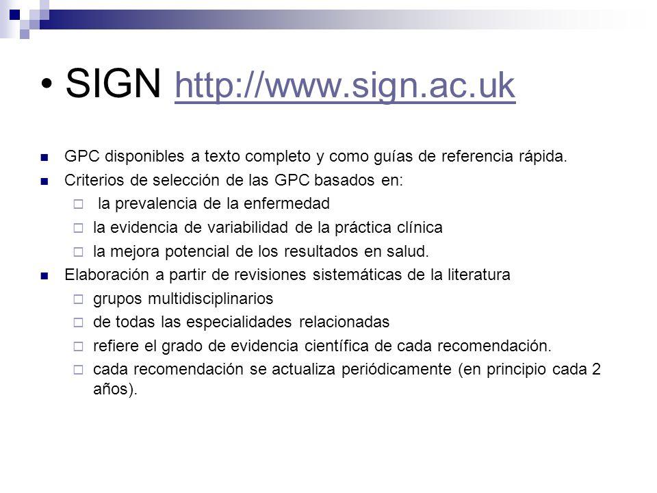 SIGNet (Escocia) del Colegio de Médicos Generales (RCGP) de Escocia orientada a atención primaria (AP) información sobre las GPC del SIGN ayuda a la implantación y uso.