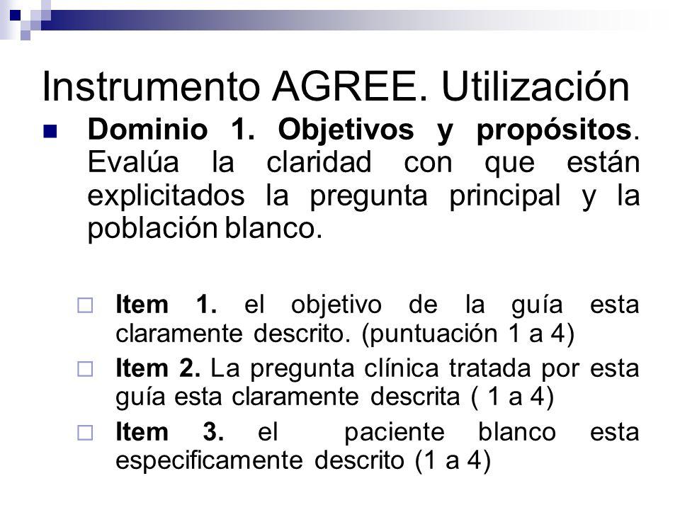 Instrumento AGREE.Utilización Dominio 2. Representantes involucrados.