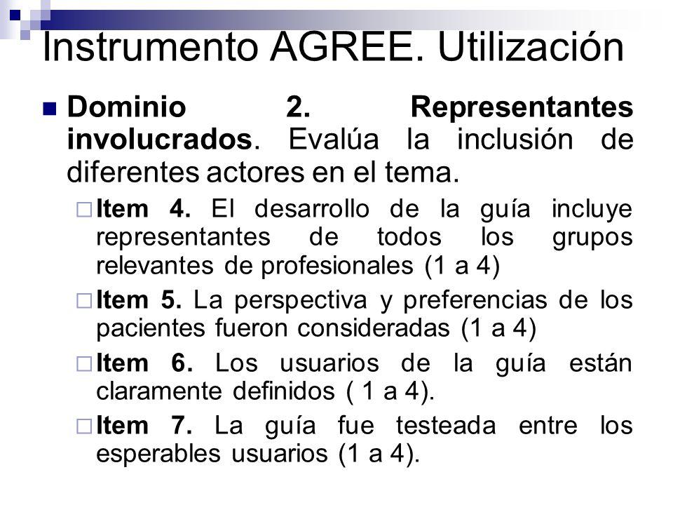 Instrumento AGREE.Utilización Dominio 3. Rigurosidad en el desarrollo.