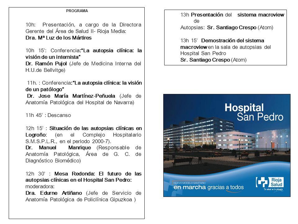 PROGRAMA 10h: Presentación, a cargo de la Directora Gerente del Área de Salud II- Rioja Media: Dra. Mª Luz de los Mártires 10h 15: Conferencia:La auto