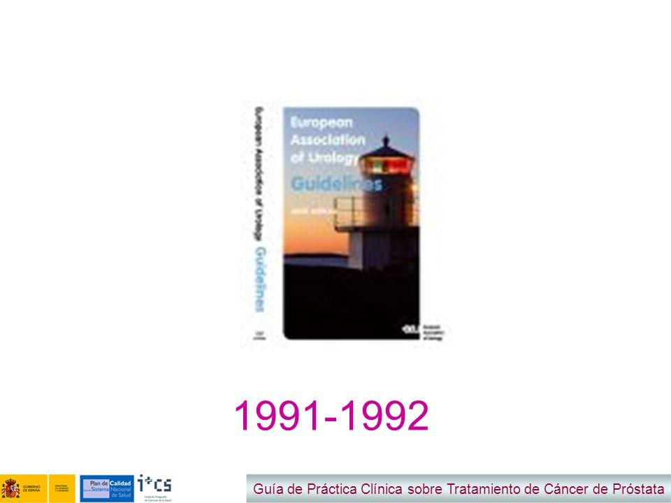 1991-1992 Guía de Práctica Clínica sobre Tratamiento de Cáncer de Próstata