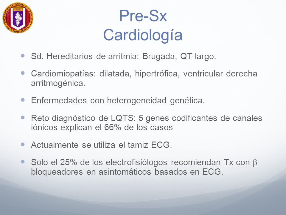 Pre-Sx Cardiología Sd.Hereditarios de arritmia: Brugada, QT-largo.