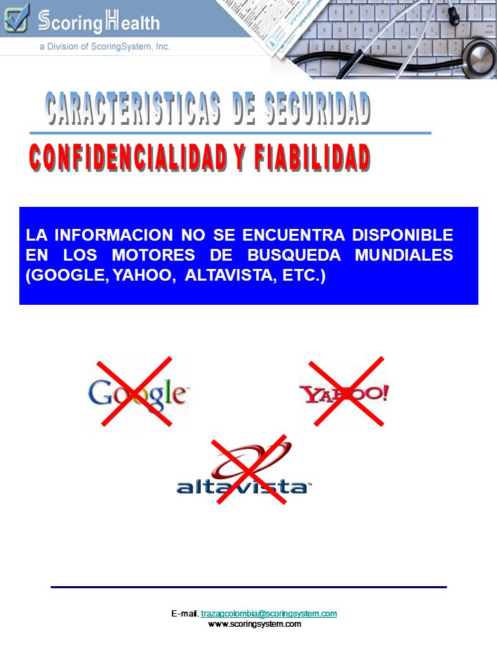 E-mail. trazagcolombia@scoringsystem.comtrazagcolombia@scoringsystem.com www.scoringsystem.com LA INFORMACION NO SE ENCUENTRA DISPONIBLE EN LOS MOTORE