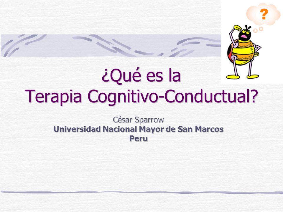 Terapia Cognitivo-Conductual ¿Qué es la Terapia Cognitivo Conductual.