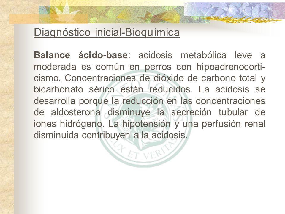 Balance ácido-base: acidosis metabólica leve a moderada es común en perros con hipoadrenocorti- cismo. Concentraciones de dióxido de carbono total y b