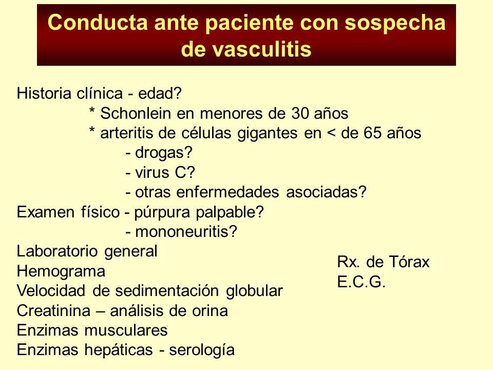 Sospecha clínica Es VASCULITIS O VASCULOPATIA (aterosclerosis?) Es PRIMARIA O SECUNDARIA? Cual es el CALIBRE de los VASOS?: grande, mediano, pequeño.