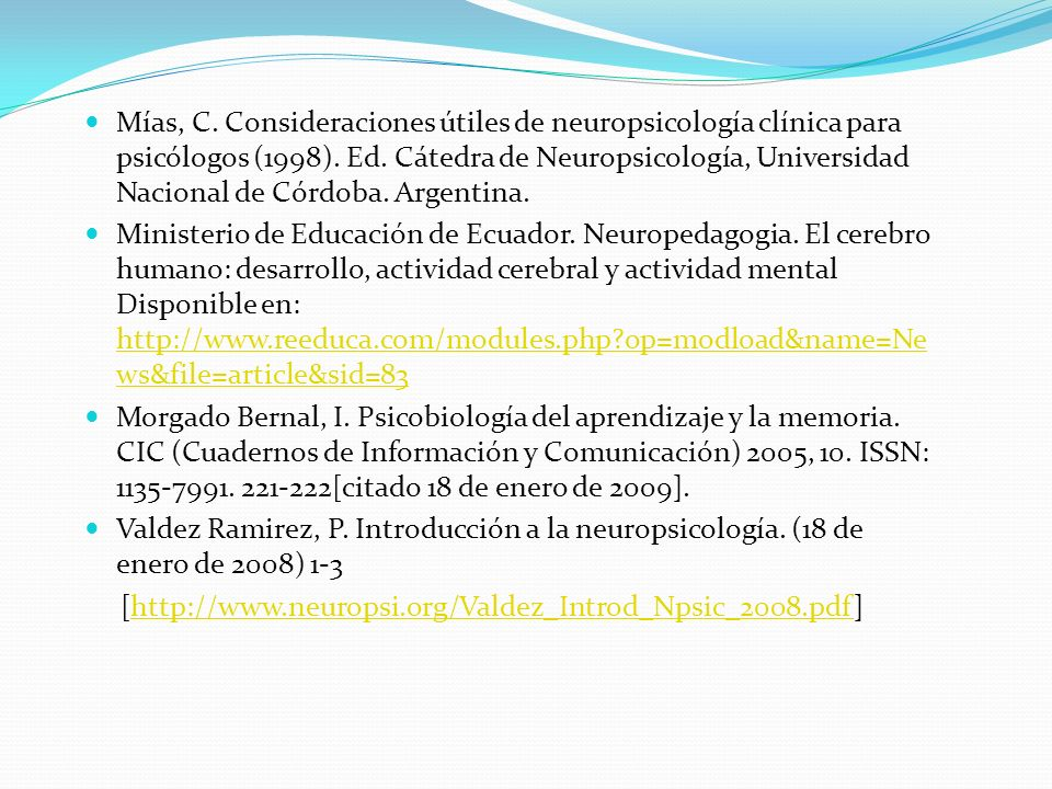 Mías, C.Consideraciones útiles de neuropsicología clínica para psicólogos (1998).