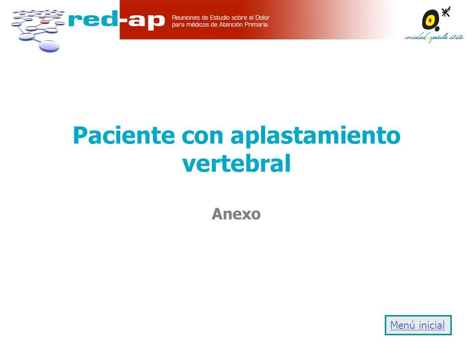 Paciente con aplastamiento vertebral Anexo Menú inicial