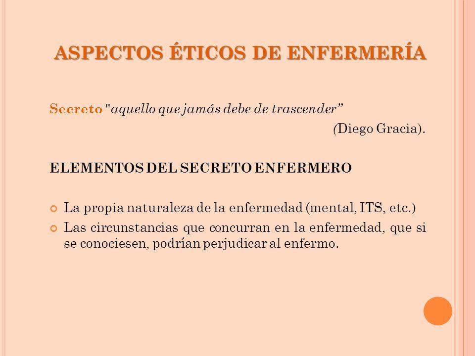 ASPECTOS ÉTICOS DE ENFERMERÍA Secreto