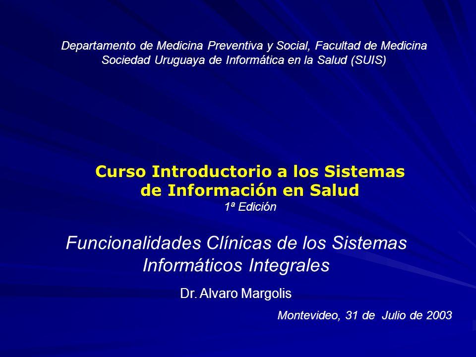 Curso Introductorio a los Sistemas de Información en Salud, 2003 De la evidencia a la práctica: Uso de medios telemáticos (I) 1.