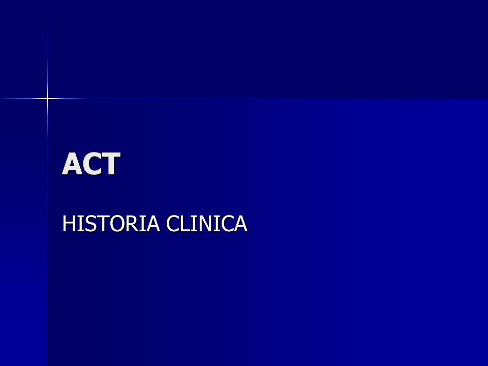 ACT HISTORIA CLINICA