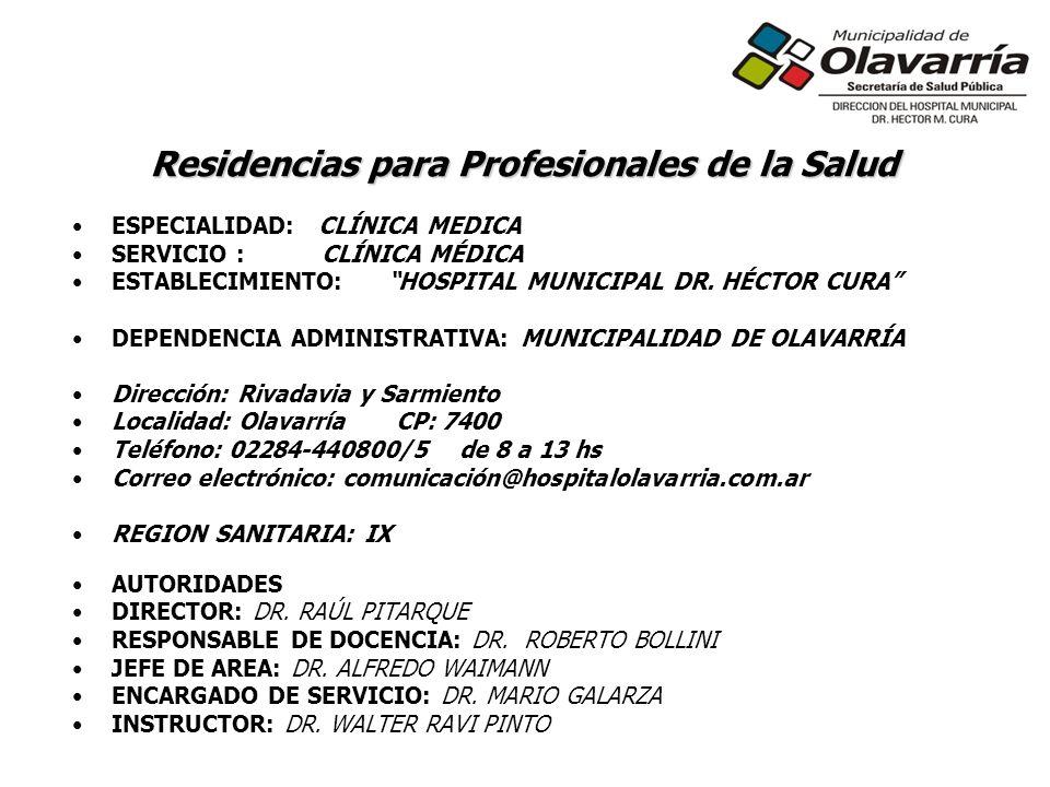 ESPECIALIDAD: CLÍNICA MEDICA SERVICIO : CLÍNICA MÉDICA ESTABLECIMIENTO:HOSPITAL MUNICIPAL DR.