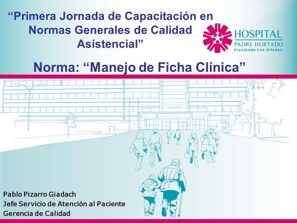 Agenda Fundamento de la norma Objetivo de la norma Manejo Ficha Clínica Acceso Ficha Clínica Preguntas y respuestas