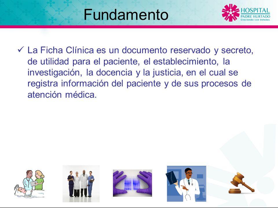 La Ficha Clínica es un documento reservado y secreto, de utilidad para el paciente, el establecimiento, la investigación, la docencia y la justicia, en el cual se registra información del paciente y de sus procesos de atención médica.