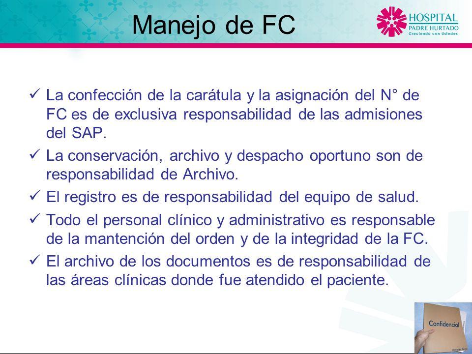 La confección de la carátula y la asignación del N° de FC es de exclusiva responsabilidad de las admisiones del SAP.