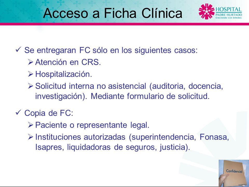Se entregaran FC sólo en los siguientes casos: Atención en CRS.