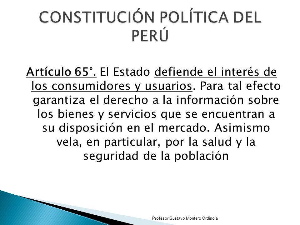 Artículo 65°.El Estado defiende el interés de los consumidores y usuarios.