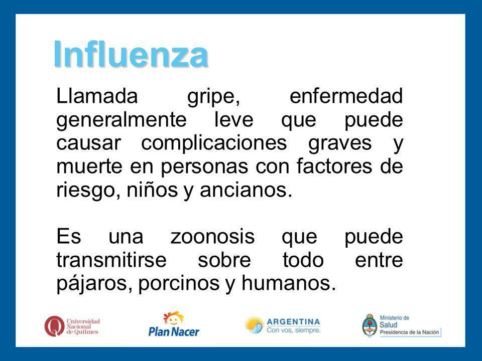 Llamada gripe, enfermedad generalmente leve que puede causar complicaciones graves y muerte en personas con factores de riesgo, niños y ancianos.