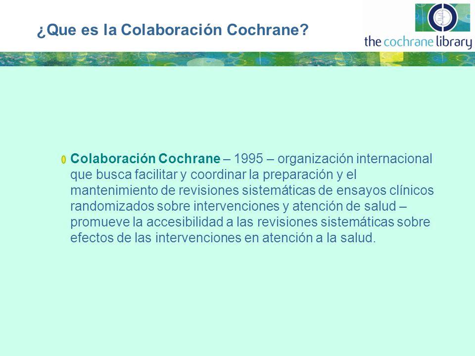 ¿Que es la Colaboración Cochrane.