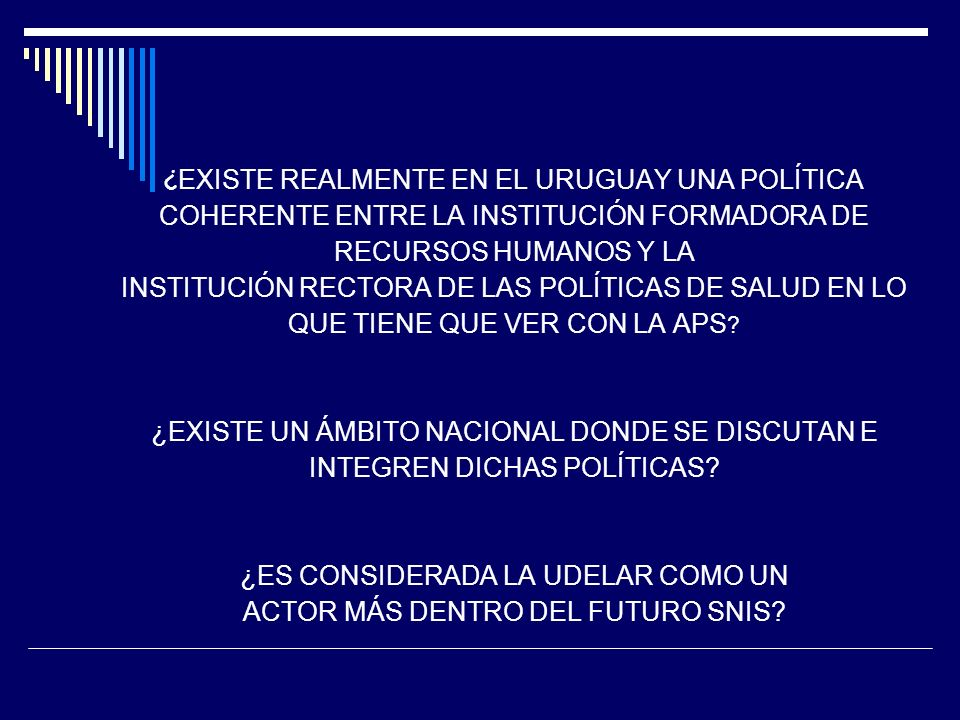 ¿ EXISTE REALMENTE EN EL URUGUAY UNA POLÍTICA COHERENTE ENTRE LA INSTITUCIÓN FORMADORA DE RECURSOS HUMANOS Y LA INSTITUCIÓN RECTORA DE LAS POLÍTICAS D