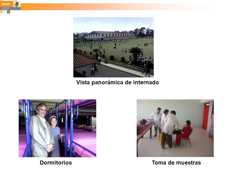 Vista panorámica de internado DormitoriosToma de muestras