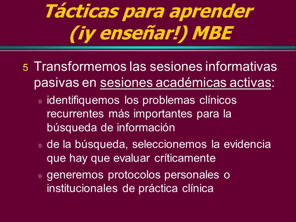 Tácticas para aprender (¡y enseñar!) MBE Devolvamos (de nuevo) a los pacientes a los ateneos y supervisiones clínicas » ¡¡¡Centrándolos en el paciente