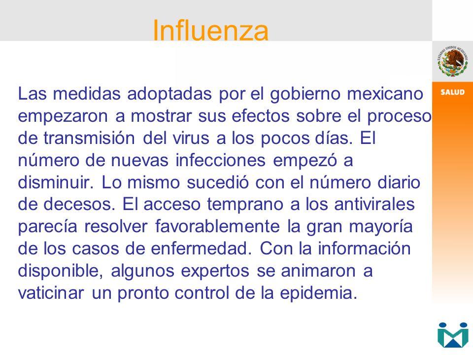 Las medidas adoptadas por el gobierno mexicano empezaron a mostrar sus efectos sobre el proceso de transmisión del virus a los pocos días. El número d