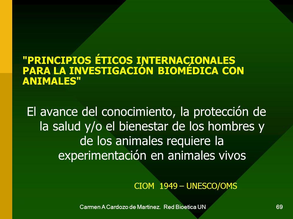 Carmen A Cardozo de Martinez. Red Bioetica UN 69