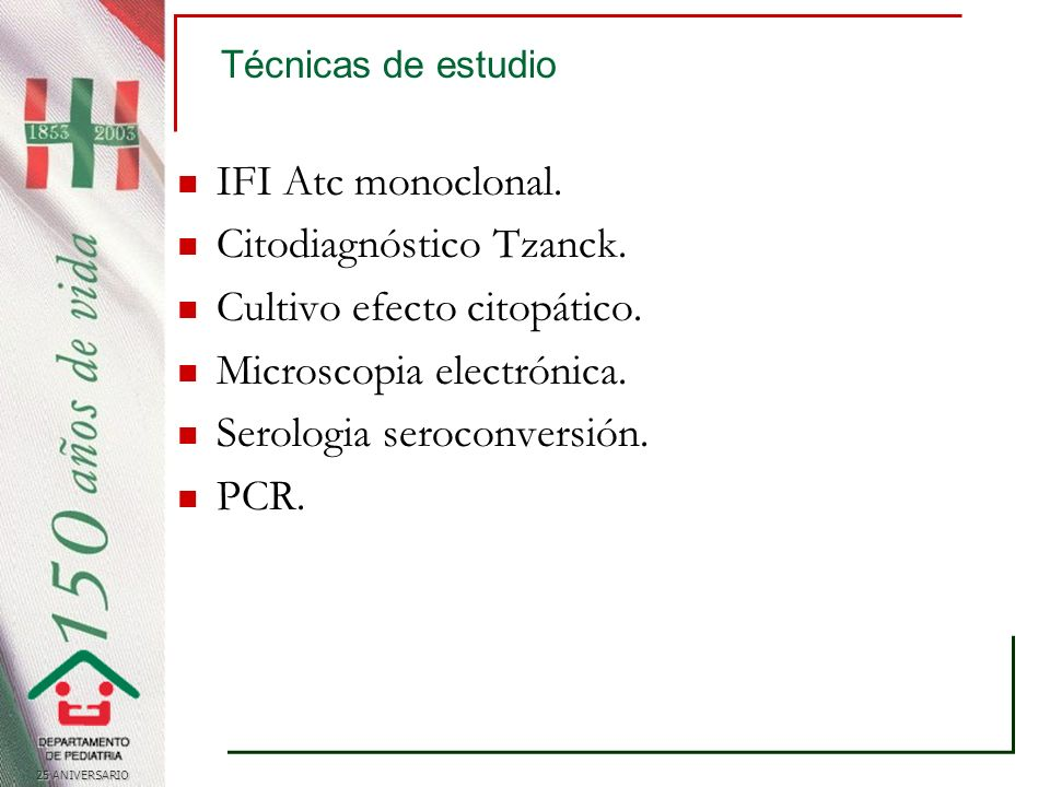 25 ANIVERSARIO Técnicas de estudio IFI Atc monoclonal.