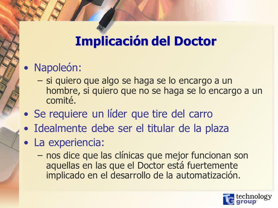 Implicación del Doctor Napoleón: –si quiero que algo se haga se lo encargo a un hombre, si quiero que no se haga se lo encargo a un comité. Se requier