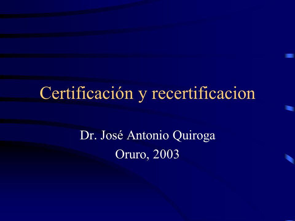 Certificación y recertificacion Dr. José Antonio Quiroga Oruro, 2003