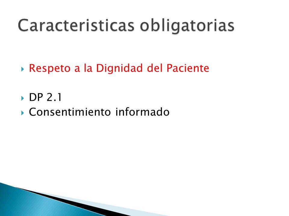 Respeto a la Dignidad del Paciente DP 2.1 Consentimiento informado