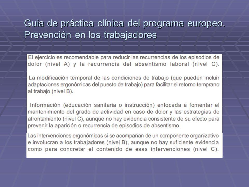 Guia de práctica clínica del programa europeo. Prevención en los trabajadores