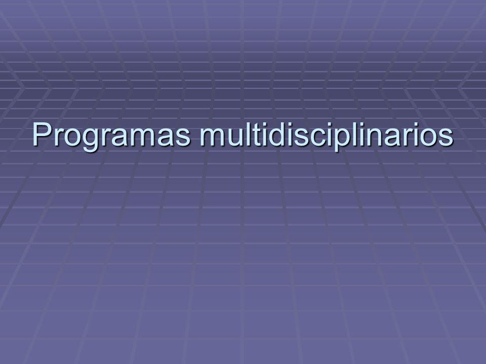 Programas multidisciplinarios