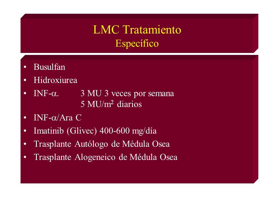 LMC Tratamiento Específico Busulfan Hidroxiurea INF-.