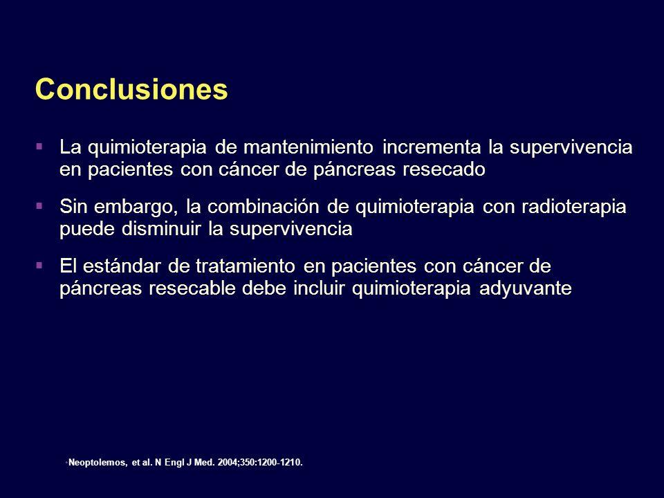 Conclusiones La quimioterapia de mantenimiento incrementa la supervivencia en pacientes con cáncer de páncreas resecado Sin embargo, la combinación de