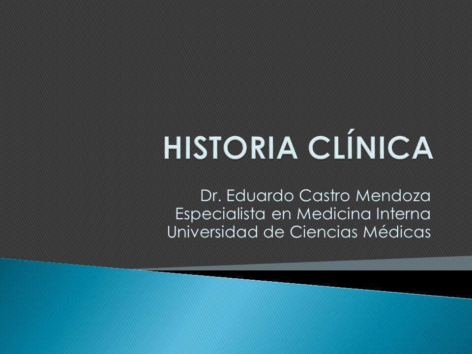 Dr. Eduardo Castro Mendoza Especialista en Medicina Interna Universidad de Ciencias Médicas